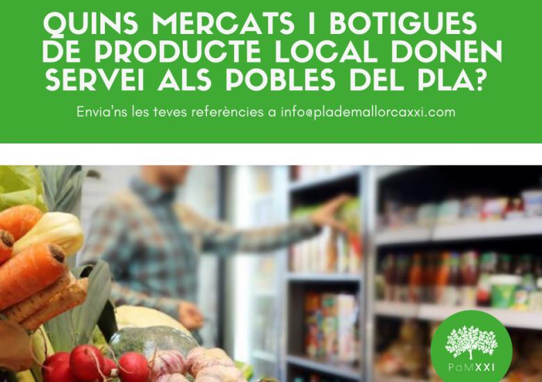 Quines botigues i distribuïdors de producte local donen servei al Pla?