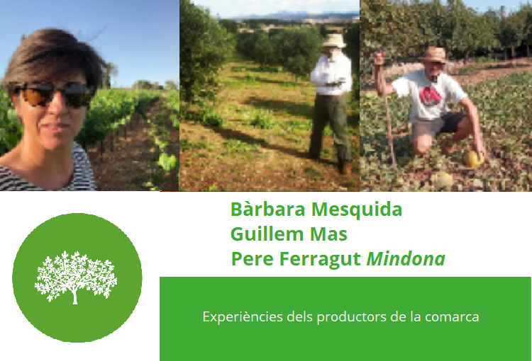 Experiències dels productors locals de la comarca