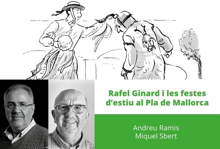 Rafel Ginard i les festes d'estiu al Pla de Mallorca
